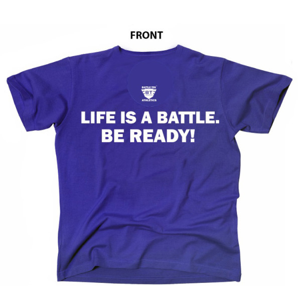 Blue Life Is A Battle - Blue and White Battle Tek Performance T-shirt
