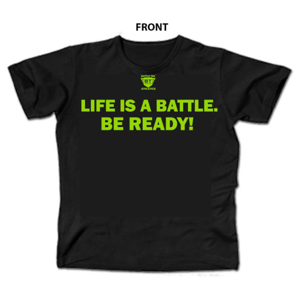 Life Is A Battle - Black and Green Battle Tek Athletics Performance T-shirt